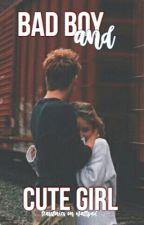 Bad boy & cute girl by teasstories