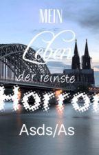 Mein Leben der reinste Horror/Asds/As by livchenly