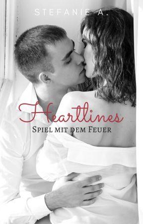 Heartlines - Spiel mit dem Feuer by Ste_fanie