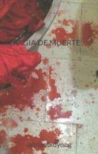 MAGIA DE MUERTE .(FINALIZADA). by adrianmallorcaa