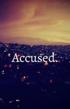 Accused by Min-Denz