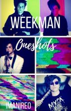 Weekman Oneshots by imanireo