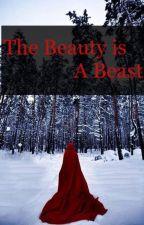 The Beauty Is a Beast by OrangeColoredSky