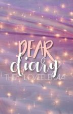 Dear Diary[Completed] by theyyloveelenaa