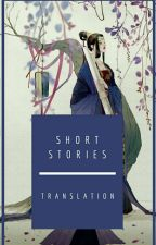 Short Stories Collection  by Shi_Sheng