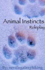 Animal Instincts Roleplay by nevillegalaxyhiking