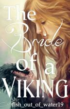 The Bride of a Viking by fish_out_of_water19