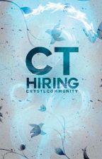 CT Hiring! CLOSED by CrystlCommunity