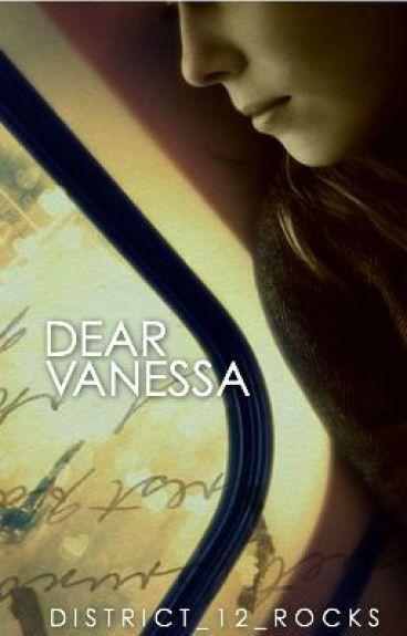 Dear Vanessa by District_12_Rocks