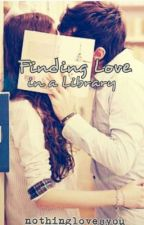 Finding love in a library by nothinglovesyou