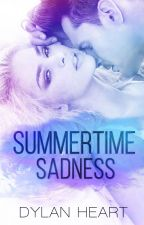 Summertime Sadness by Dylanheartauthor