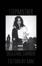 stepmother//camren by clhl69