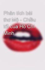 Phân tích bài thơ Mộ - Chiều tối của Hồ Chí Minh by DuynVicky