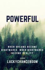Powerful by LuckyChanceBOOM