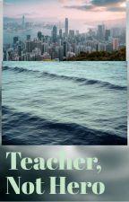 Teacher, Not Hero (femPecy Jackson X YJ) by hppjmxrgosg