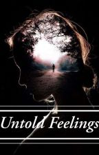 Untold Feelings by LittleMissEthereal