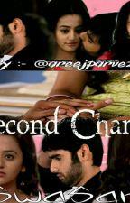 Second Chance - SwaSan by areejparvez1