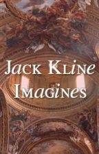 Imagines [Jack Kline] by barneackles
