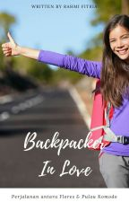 Backpacker In Love (COMPLETED) by rembulanpink