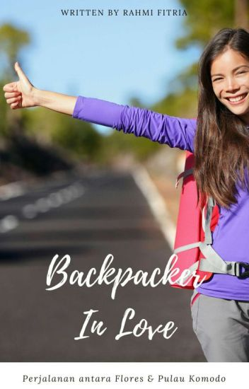 Backpacker In Love (COMPLETED)