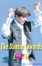 The Dance Towards Love || NCT Park Jisung by nctdreamislove