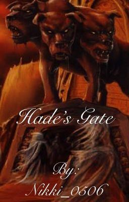 Hade's Gate - Final Summary - Wattpad