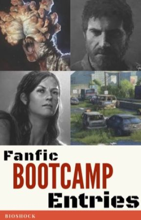 Fanfic Bootcamp Entries by bioshock2013