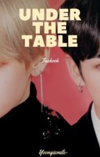 Under the table; VKook | OS |  by yoongismile-