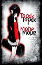 Topak MoDe by mercy_jhigz