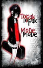 Topak MoDe by mercy_jhigz