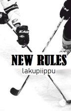 New Rules. by lakupiippu