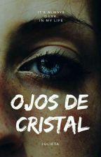 Ojos de Cristal  by julimascherano