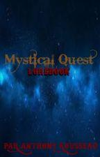 Mystical Quest:Lorebook by Anthonyslimycreep