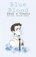 Blue blood// Hank x Connor by Makov_