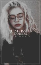 questions for fangirl  by eslihaan