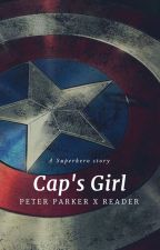 Cap's girl~ Peter Parker x Reader by bugheadstilinski