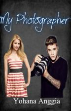 My Photographer (Justin Bieber Fanfict) by yohana_anggia
