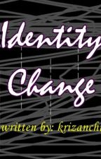 Identity Change by missmalditugh