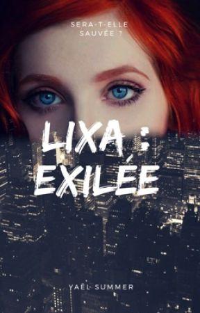 Lixa: Exilée by YaelSummer66