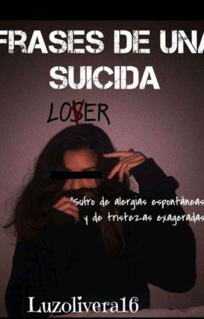 Frases De Una Suicida Estoy Cansada 8 Wattpad