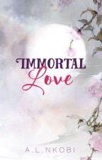 Immortal Love by IllicitImagination