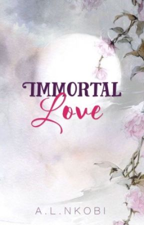 IMMORTAL LOVE | one  by IllicitImagination