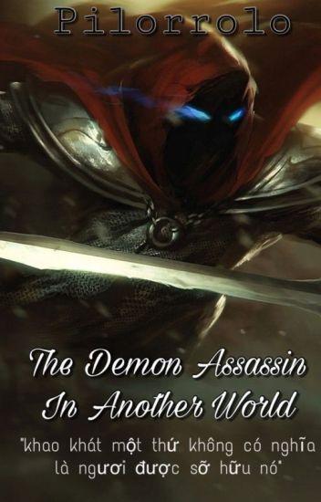 Đọc Truyện The Demon Assassin In Another Wolrd - Truyen4U.Net