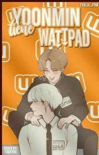 Yoonmin tiene Wattpad  by LadyShineX