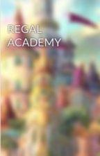 Regal Akademi-Aşk (Askıda) by rose_Sanayairani06
