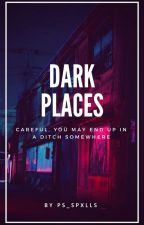Dark Places ◦ Frerard by ps_spxlls