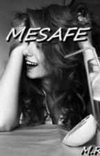 MESAFE by alwaysbook