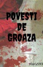 POVESTI DE GROAZA by Flory593