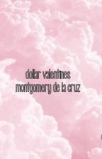 dollar valentines•mdlc by fxcking-fanfiction
