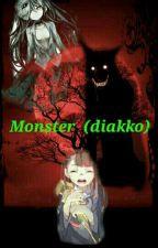 Monster (Diakko) by nagisa2107